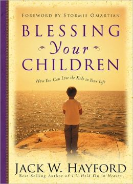 Blessing Your Children: How You Can Love the Kids in Your Life