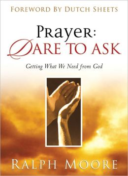 Prayer: Dare to Ask