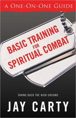 Basic Training for Spiritual Combat: Taking Back the High Ground - A One-on-One Guide