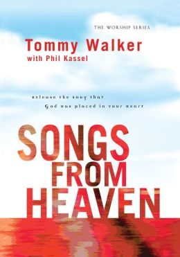 Songs from Heaven (The Worship Series)