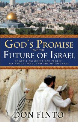 God's Promise and the Future of Israel: Compelling Questions People Ask about Israel and the Middle East