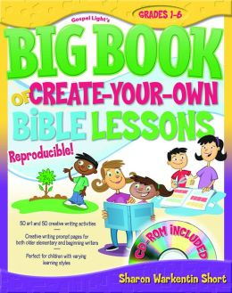 The Big Book Of Create Your Own Bible Lessons By Sharon