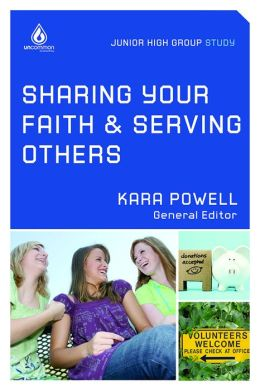 Sharing Your Faith and Serving Others: Junior High Study Group