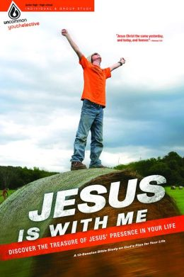 Jesus Is with Me: Discover the Treasure of Jesus' Presence in Your Life