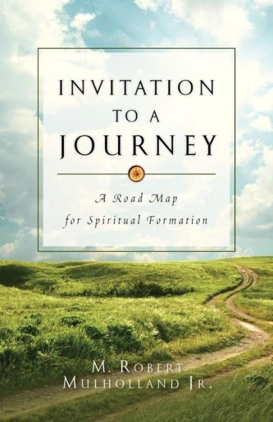 Free uk audio books download Invitation to a Journey: A Road Map for Spiritual Formation in English