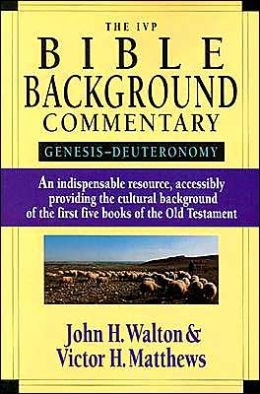 IVP Bible Background Commentary: Genesis-Deuteronomy