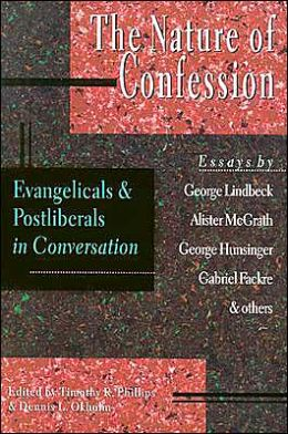 Nature of Confession: Evangelicals and Postliberals in Conversation