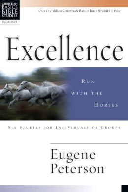 Excellence: Run with the Horses