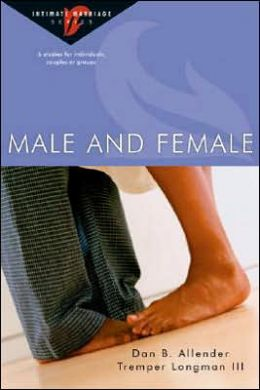 Male and Female: 6 Studies for Individuals, Couples or Groups