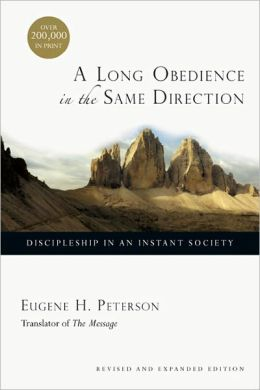 Long Obedience in the Same Direction, A