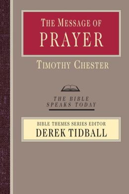 The Message of Prayer: Approaching the Throne of Grace