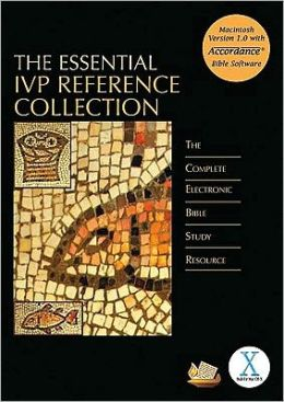 The Essential IVP Reference Collection: The Complete Electronic Bible Study Resource, Macintosh Version
