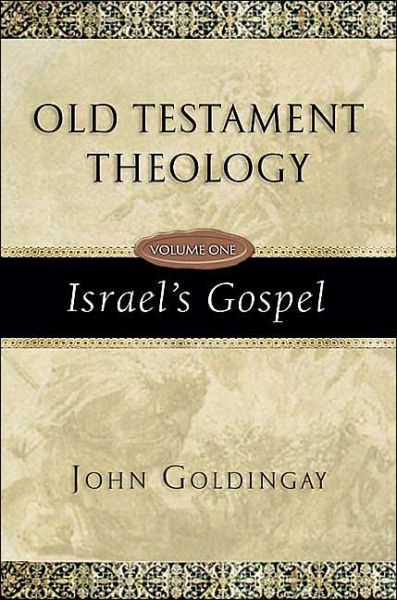Free ebook txt format download Old Testament Theology, Volume One: Israel's Gospel 9780830825615 (English Edition)