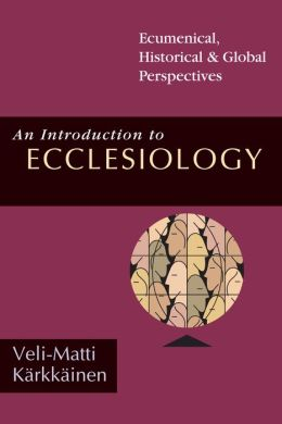 Introduction to Ecclesiology