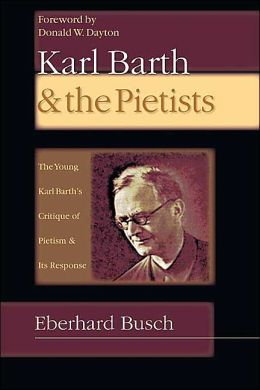 Karl Barth and the Pietists