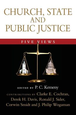Church, State and Public Justice: Five Views