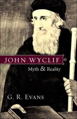 John Wyclif: Myth and Reality