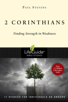2 Corinthians: Finding Strength in Weakness