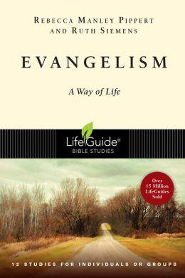 Evangelism: A Way of Life