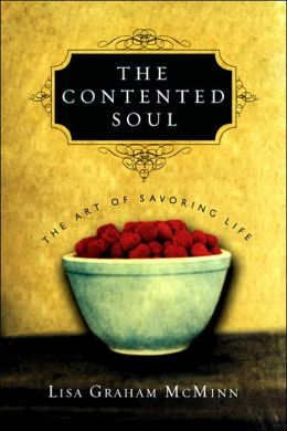 Contented Soul: The Art of Savoring Life
