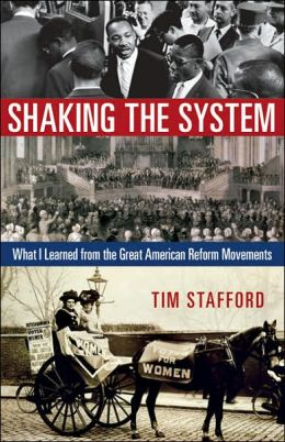 Shaking the System: What I Learned from the Great American Reform Movements