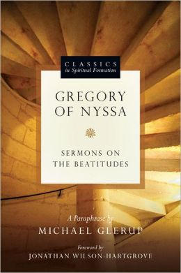 Gregory of Nyssa: Sermons on the Beatitudes