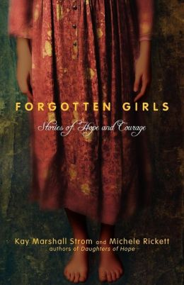 Forgotten Girls: Stories of Hope and Courage