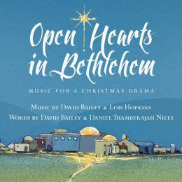 Open Hearts in Bethlehem