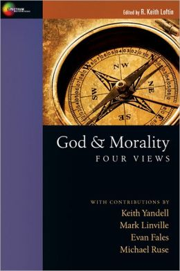 God & Morality: Four Views