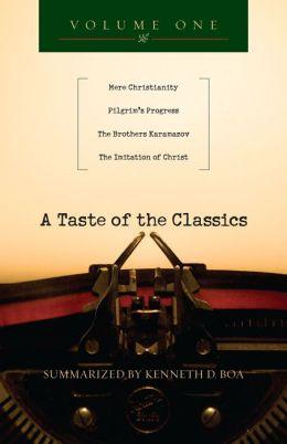 A Taste of the Classics - Volume 1: Mere Christianity, Pilgrim's Progress, The Brothers Karamazov & The Imitation of Christ