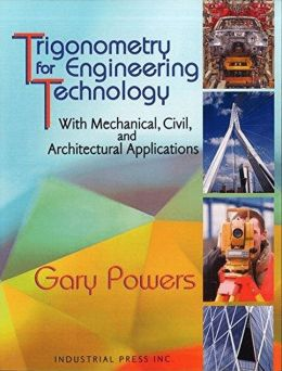 Trigonometry for Engineering Technology: With Mechanical, Civil