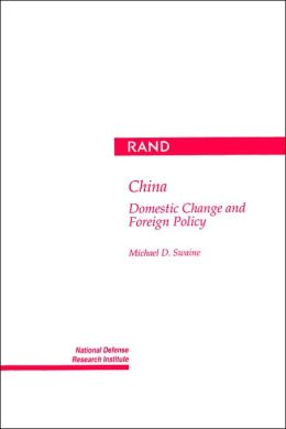 China: Domestic Change and Foreign Policy