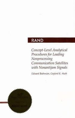 Concept-Level Analytical Procedures for Loading Nonprocessing Communication Satellites with Direct-Sequence, Spread-Spectrum Signals