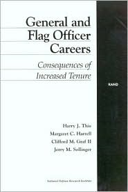 General and Flag Officer Careers: Consequences of Increased Tenure