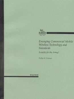 Emerging Commercial Mobile Wireless Technology and Standards: Suitable for the Army?