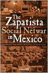 The Zapatista Social Netwar in Mexico