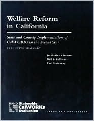 Welfare Reform in California: State and County Implementation of CalWORKS in the Second Year--Executive Summary