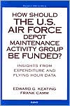 How Should the U. S. Air Force Depot Maintenance Activity Group Be Funded?: Insights from Expenditure and Flying Hour Data