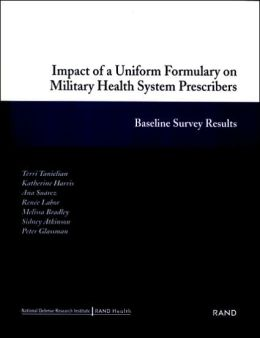 Impact of a Uniform Formulary on Military Health System Prescribers: Baseline Survey Results