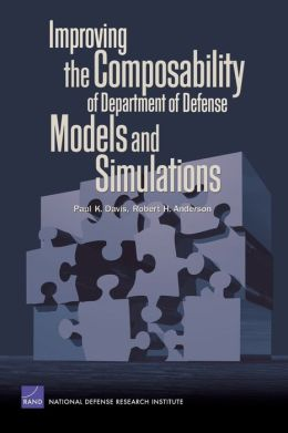 Improving the Compasability of Department of Defense Models and Simulations