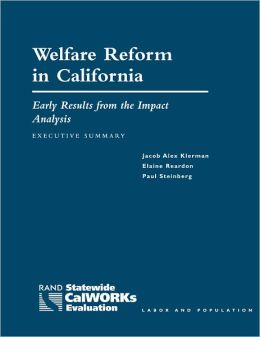 Welfare Reform in California: Early Results from the Impact Analysis