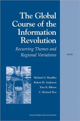 The Global Course of the Information Revolution: Recurring Themes and Regional Variations