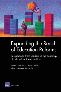 Expanding the Reach of Reform: Perspectives from Leaders in the Scale-up of Educational Interventions