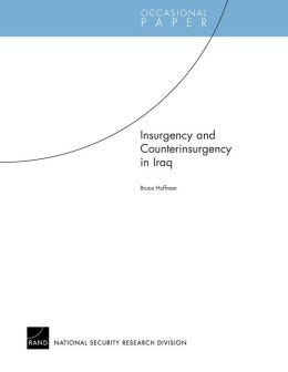 Insurgency and Counterinsurgency in Iraq