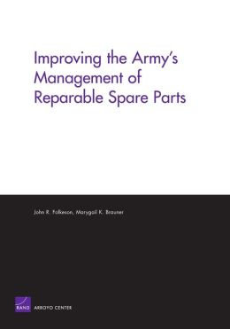 Improving the Army's Management of Reparable Spare Parts