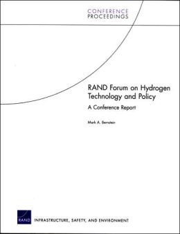 RAND Forum on Hydrogen Technology and Policy: A Conference Report
