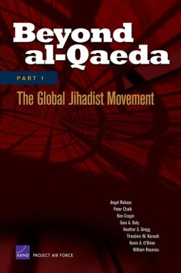 Beyond al-Qaeda: Part 1: The Global Jihadist Movement
