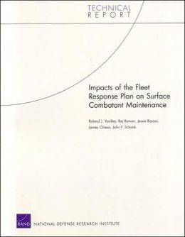Impacts of the Fleet Response Plan on Surface Combatant Maintenance