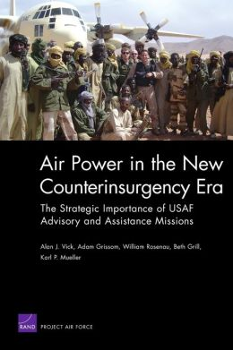 AIR POWER IN THE NEW COUNTERINSURGENCY ERA: THE ST