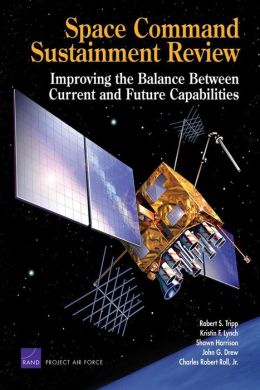SPACE COMMAND SUSTAINMENT REVIEW: IMPROVING THE BA